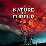 La nature en fureur