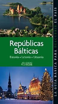 Repúblicas Bálticas. Estonia, Letonia y Lituania de [Sucarrats, Josep]