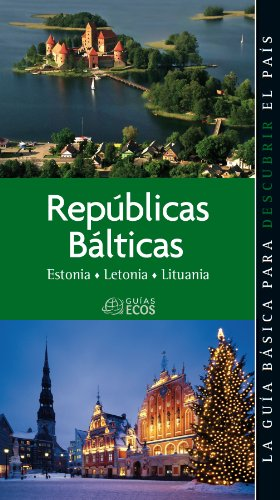 Repúblicas Bálticas. Estonia, Letonia y Lituania por Josep Sucarrats