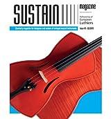 [(Sustain Magazine - Issue #3 - May 2013: A Magazine for Luthiers)] [Author: Leonardo Lospennato] published on (May, 2013)
