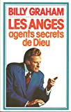 les anges agents secrets de dieu