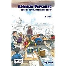 Affectio Personae selon M. Herbin, mécène-inspirateur