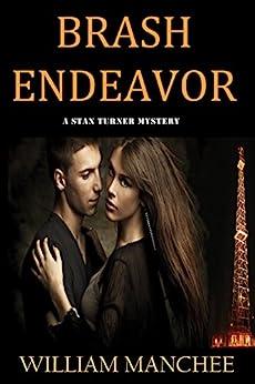 Brash Endeavor (A Stan Turner Mystery Book 3) (English Edition)