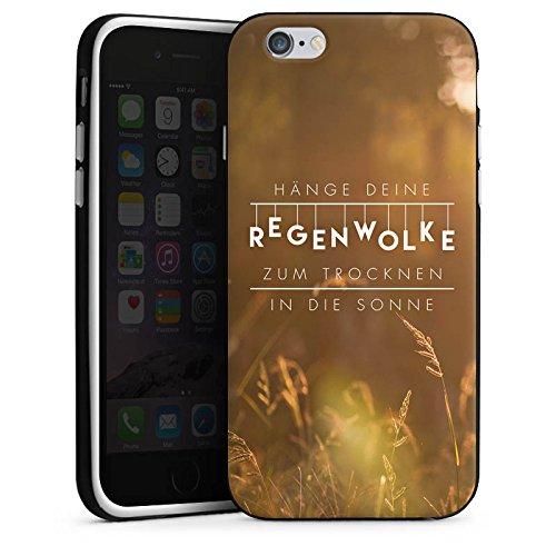 Apple iPhone 6s Hülle Tough Case Schutzhülle Motivation Spruch Statement Silikon Case schwarz / weiß