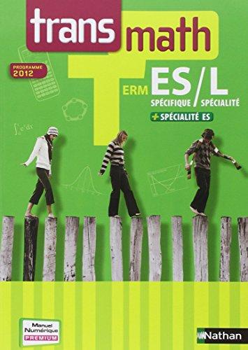 Transmath Term ES spcifique / L spcialit + ES spcialit