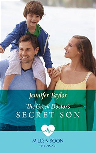 The Greek Doctor's Secret Son (Mills & Boon Medical)