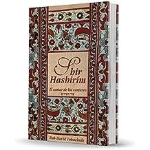 Shir Hashirim: El cantar de los cantares (Spanish Edition)
