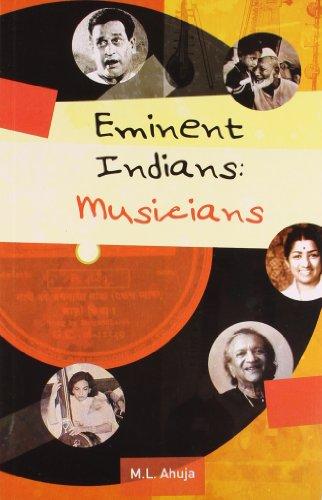 Eminent Indians: Musicians