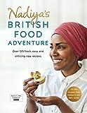 Nadiya's British Food Adventure (Hardcover)