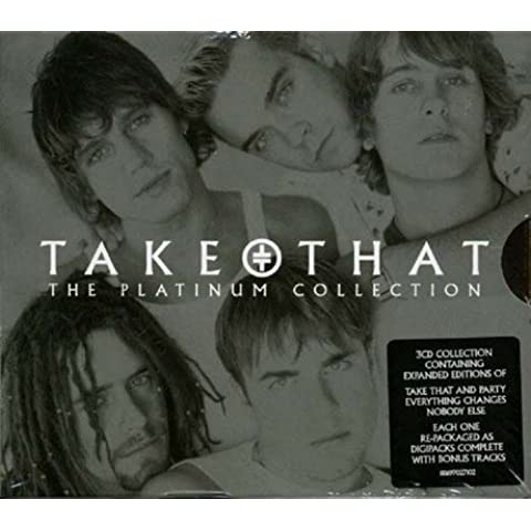 The Platinum Collection: Take That and Party/Everything Changes/Nobody Else - Expanded Editions by Take
