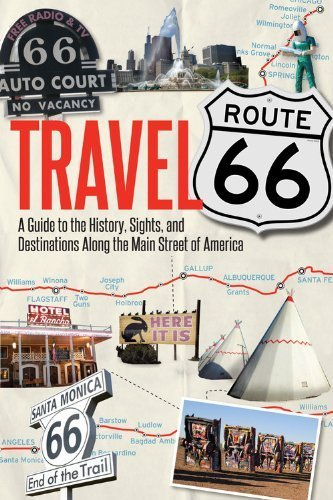 Travel Route 66: A Guide to the History, Sights, and Destinations Along the Main Street of America by Hinkley, Jim (2014) Paperback