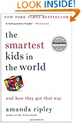 #6: The Smartest Kids in the World: And How They Got That Way