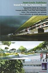 Grand Prix de l'urbanisme 2001 : Jean-Louis Subileau et cinq grandes figures de l'urbanisme