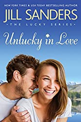 Unlucky in Love (The Lucky Series Book 1) (English Edition)