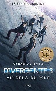 Divergente, tome 3 : Allégeance par Veronica Roth