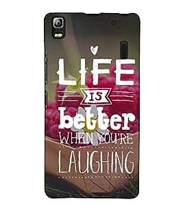 Fuson Designer Back Case Cover for Lenovo A7000 :: Lenovo A7000 Plus :: Lenovo K3 Note (Life is better when you are laughing)