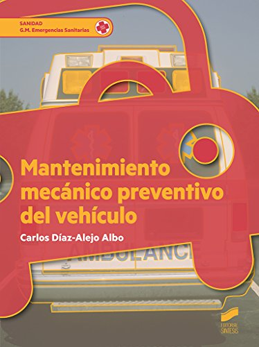 Mantenimiento mecánico preventivo del vehículo (Ciclos Formativos)