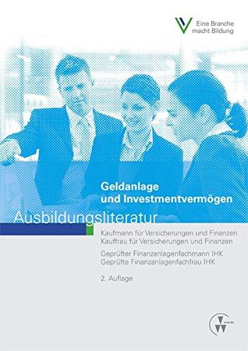 Preisvergleich Produktbild Geldanlage und Investmentvermögen: Ausbildungsliteratur
