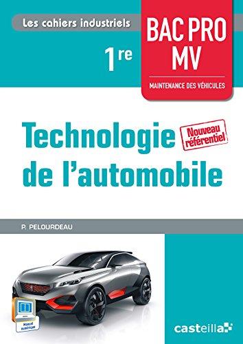 Technologie automobile 1re BAC PRO maintenance des véhicules : Livre de l'élève