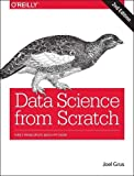 Data Science from Scratch - First Principles With Python - O'Reilly Media, Inc, USA - 31/05/2019