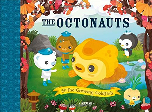 The Octonauts and The Growing Goldfish por Meomi