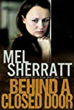 Behind a Closed Door (The Estate Series Book 2) by