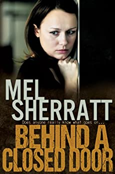 Behind a Closed Door (The Estate Series Book 2) by [Sherratt, Mel]