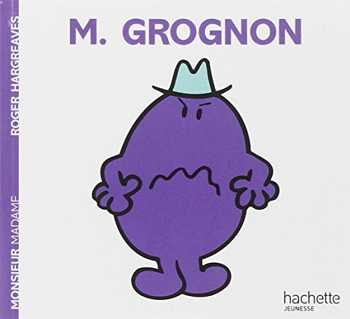 Monsieur Grognon par Fabienne Gallon