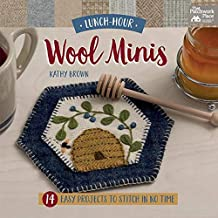 Lunch-Hour Wool Minis (Lunchhour Crafts)