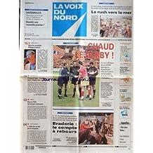 VOIX DU NORD (LA) [No 17790] du 26/08/2001 - LA BRADERIE DE LILLE - L'UNIFORME NE FAIT PAS LE DOUANIER - FLORENCE PARLY - LA PRIME POUR L'EMPLOI EST JUSTE - LES SPORTS - FOOT - LA MORT DE PHILIPPE LEOTARD