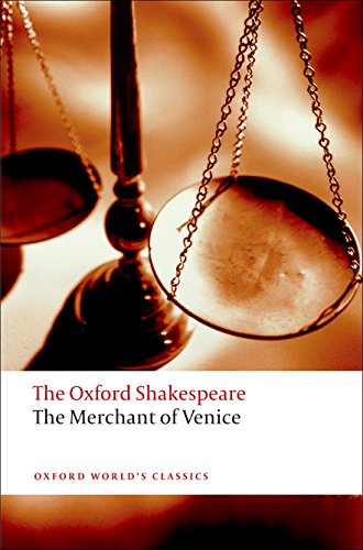 The Oxford Shakespeare: The Merchant of Venice (Oxford World's Classics) por William Shakespeare