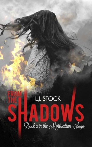From The Shadows: Book 2 In The Mortisalian Saga: Volume 2