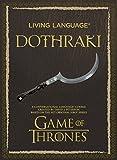 Living Language Dothraki: A Conversational...
