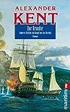 Der Brander: Admiral Bolitho im Kampf um die Karibik (Ein Richard-Bolitho-Roman, Band 17) - Alexander Kent