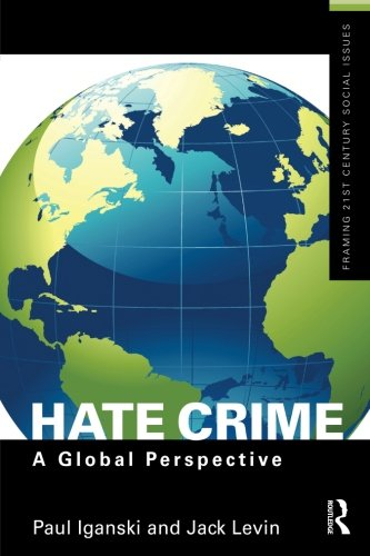 Hate Crime (Framing 21st Century Social Issues)