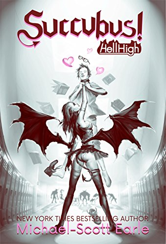 Succubus!: Hell High (English Edition)