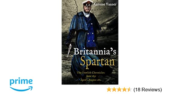 Britannia's Spartan: The Dawlish Chronicles: June 1859 and