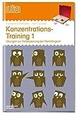 LÜK / Fördern und Fordern: LÜK: Konzentrationstraining 1: Übungen zur Verbesserung der Merkfähigkeit
