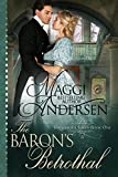 #8: The Baron's Betrothal (Dangerous Lords Book 1)