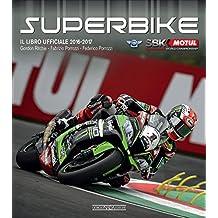 Superbike 2016-2017. Il libro ufficiale (Varie Moto)
