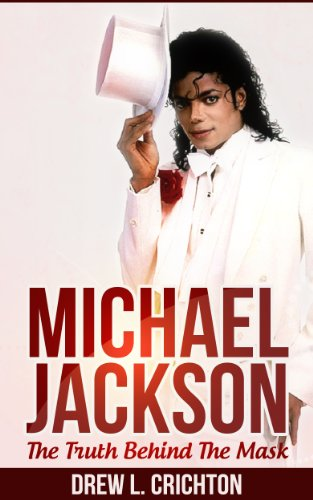 Michael Jackson: The Truth Behind The Mask (michael jackson, famous, dead celebrity,...