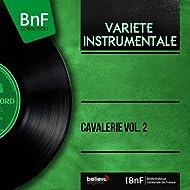 Cavalerie vol. 2 (Mono version)