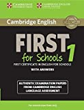 Cambridge English First 1 for Schools for Revised Exam from 2015 Student's Book with Answers: Authentic Examination Papers from Cambridge English Language Assessment (FCE Practice Tests) (2014-10-20)