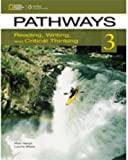 Pathways 3: Reading, Writing, and Critical Thinking: Text with Online Access Code