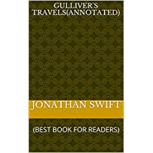 Gulliver's Travels(ANNOTATED) (English Edition)