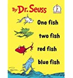 { [ ONE FISH TWO FISH RED FISH BLUE FISH (I CAN READ IT ALL BY MYSELF BEGINNER BOOKS (HARDCOVER)) ] } By Dr Seuss (Author) Jun-12-1966 [ Library Binding ]