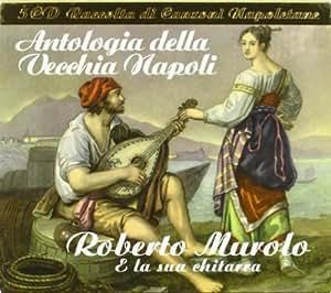 Antologia Della Vecchia Napoli