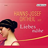 Liebesnähe - Hanns-Josef Ortheil