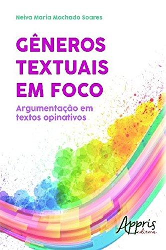 Gêneros textuais em foco (Ciências da Informação- Arquivologia, Documentação e Ciência da Informação) (Portuguese Edition)