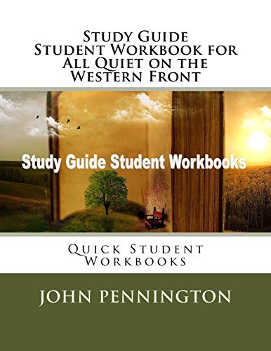 Study Guide Student Workbook for All Quiet on the Western Front: Quick Student Workbooks